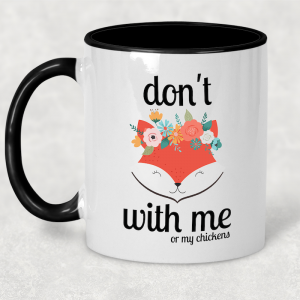 Coffee Mug - Don't (fox) With Me