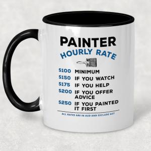 Coffee Mug - Hourly Rate – Painter