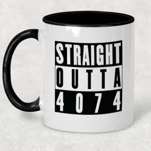 Coffee Mug - Straight Outta 4074